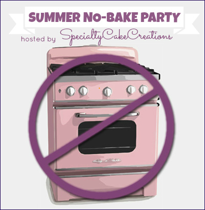 Its a Summer No-Bake Party on SpecialtyCakeCreations.com ~ 6 awesome no-bake recipes in 6 days. Because no one wants to turn on the oven when the heat is on outside. #nobakeparty